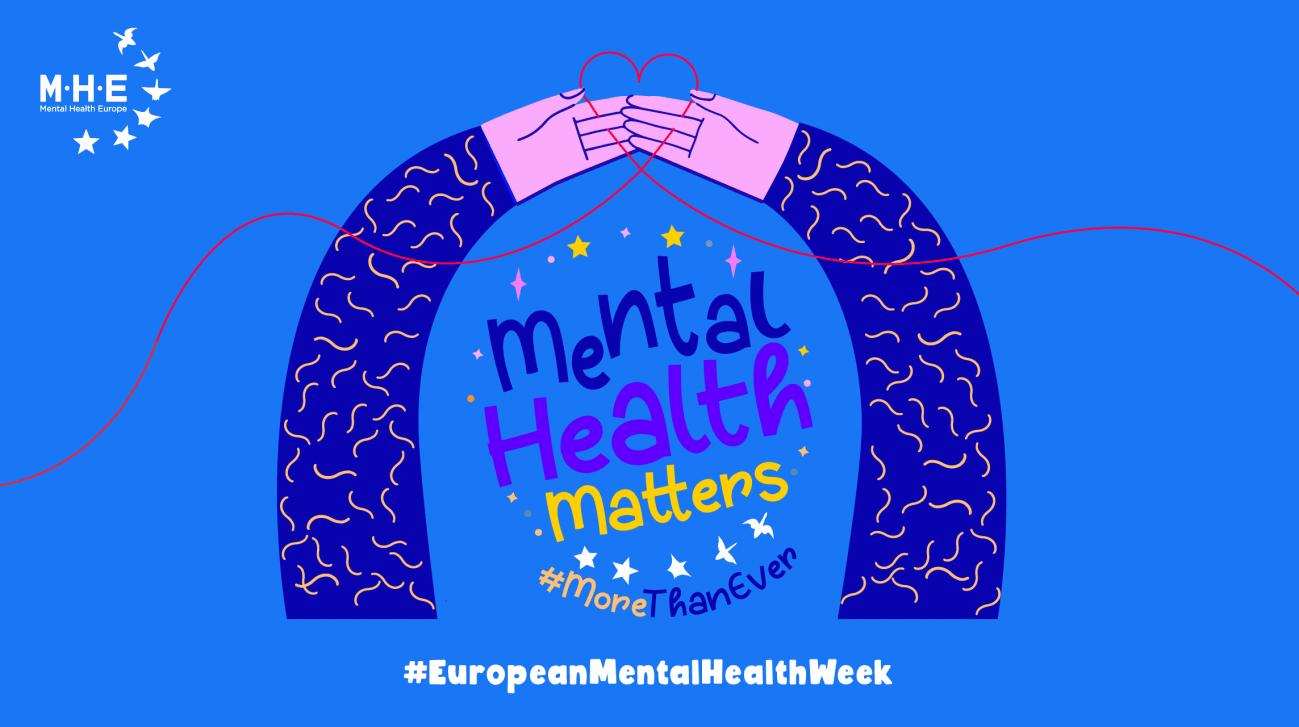 cartel Semana Europea de la Salud Mental - Del 10 al 16 de mayo celebrada la Semana Europea de la Salud Mental ,Promocionarla   para hacer frente a la pandemia