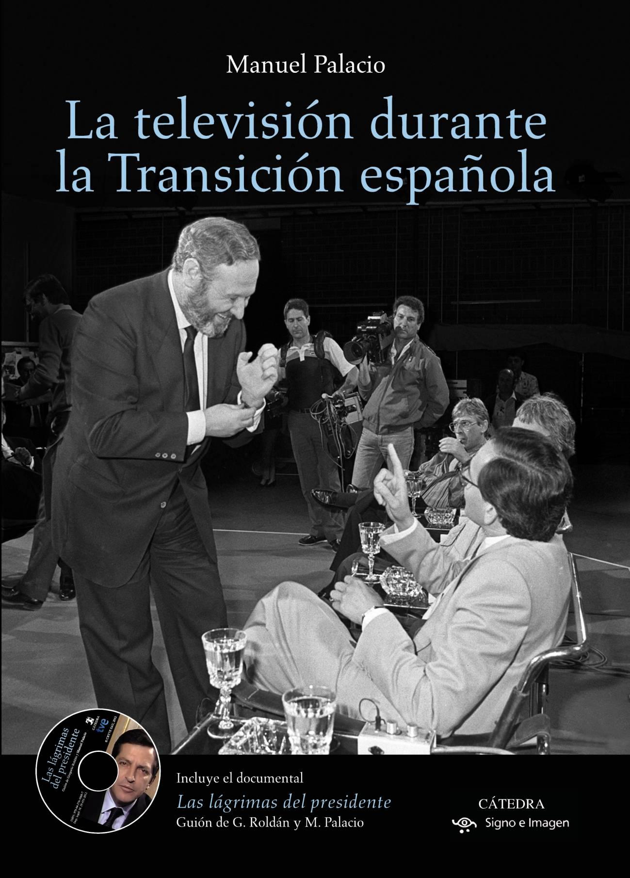 """Portada del libro """"La televisión durante la Transición española"""" (Cátedra, 2012) de Manuel Palacio"""