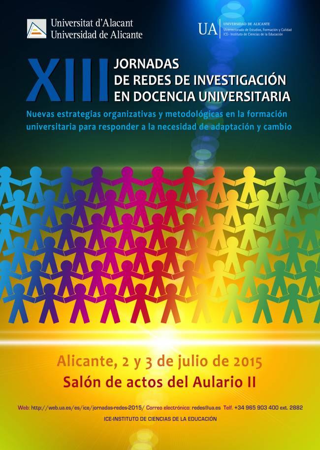 Cartel anunciador de las XIII Jornadas de Redes de Investigación en la Docencia Universitaria en la Universidad de Alicante